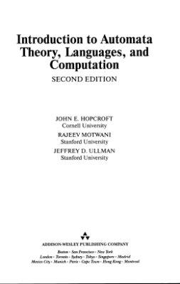 Хопкрофт Д., Мотвани Р., Ульман Дж. Введение в теорию автоматов, языков и вычислений