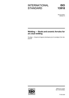 ISO 13918: 2008 Welding - Studs and ceramic ferrules for arc stud welding (Eng)