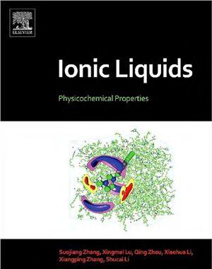 Zhang S. et al. Ionic Liquids. Physicochemical Properties