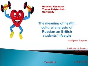 The meaning of health: cultural analysis of Russian and British students lifestyle