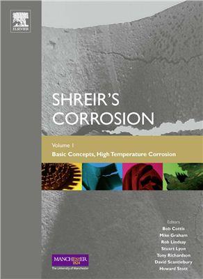 Cottis R.A., Graham M.J., Lindsay R., Lyon S.B., Richardson J.A., Scantlebury J.D., Stott F.H. (Eds.) Shreir's corrosion. Vol.1: Basic concepts, high temperature corrosion