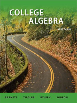 Barnett R.A., Ziegler M.R., Byleen K.E., Sobecki D. College Algebra