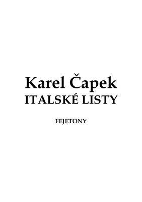 Čapek Karel. Italské listy (на чешском языке)