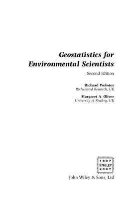 Webster R., Oliver M.A., Geostatistics for Environmental Scientists