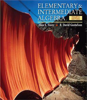 Tussy A.S., Gustafson R.D. Elementary and Intermediate Algebra