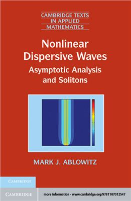 Ablowitz M.A. Nonlinear Dispersive Waves: Asymptotic Analysis and Solitons