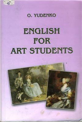 Yudenko O. English for Art Students