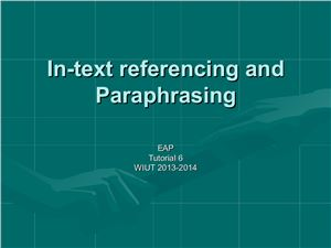 In-Text Referencing and Paraphrasing
