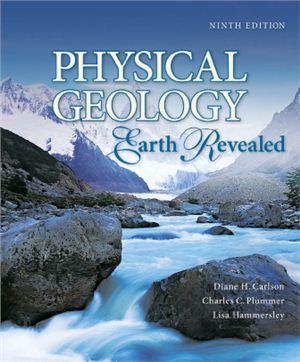 Carlson D.H., Plummer Ch.C., Hammersley L. Physical geology: Earth revealed