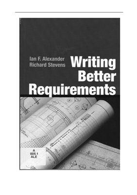 Alexander Ian, Stevens Richard. Writing better requirements