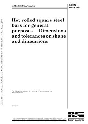 BS EN 10059: 2003 Hot rolled square steel bars for general purposes - Dimensions and tolerances on shape and dimensions (Eng