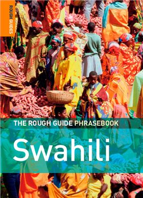 Malik N. The Rough Guide to Swahili Dictionary Phrasebook 3