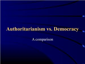 Aspects of Government in Authoritarian and Democratic Systems