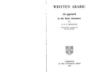 Beeston Written Arabic. An Approach to the Basic Structures