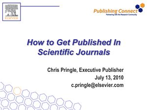 Pringle C. How to Get Published in Scientific Journals