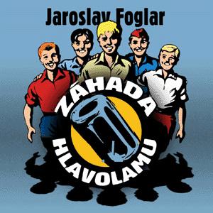 Foglar Jaroslav. Záhada hlavolamu