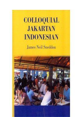 Sneddon J.N. Colloquial Jakartan Indonesian