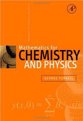 Turrell G. Mathematics for Chemistry & Physics