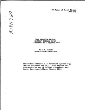 Francis James A. 76-мм ammunition program (quarterly progress report)