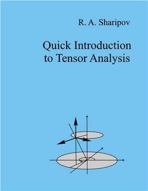 Sharipov R.A. Quick introduction to tensor analysis