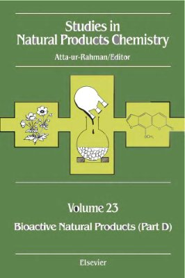 Atta-ur-Rahman (ed.) Studies in Natural Products Chemistry v.23 Bioactive Natural products part D