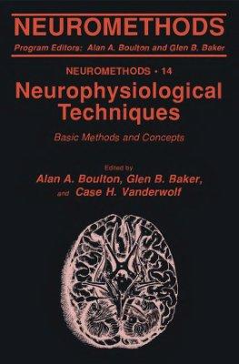 Boulton A.A., Baker G.B., Vanderwolf C.H. (eds.) Neurophysiological Techniques. Basic Methods and Concepts