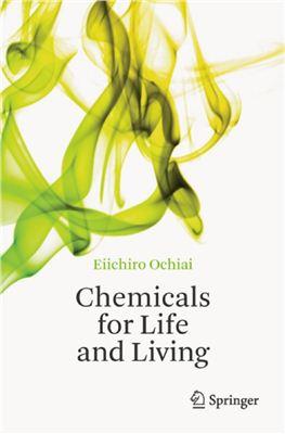 Ochiai E. Chemicals for Life and Living