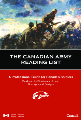 Godefroy A.B. (сост.) The Canadian army reading list: A Professional Guide for Canada's Soldiers