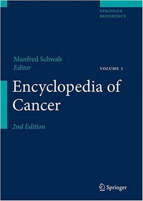 Schwab M. Encyclopedia of Cancer (Second Edition)