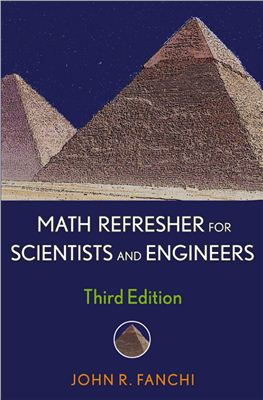 Fanchi J.R. Math refresher for scientists and engineers