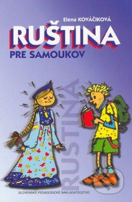Kováčiková E. Ruština pre samoukov