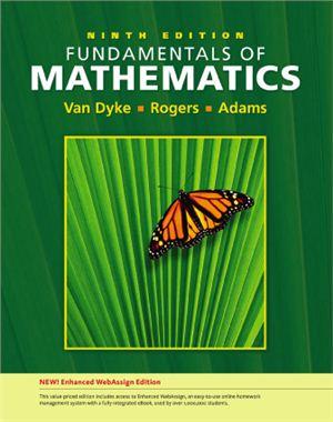 Van Dyke J., Rogers J., Adams H. Fundamentals of Mathematics