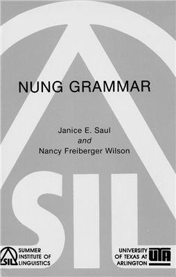 Saul Janice E., Freiberger Wilson Nancy. Nung Grammar