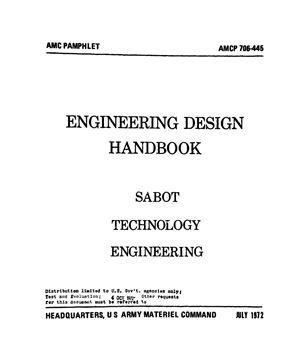 Engineering design handbook. Sabot technology engineering. / Проектирование поддонов артиллерийских снарядов