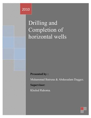 Drilling and completion of horizontal wells