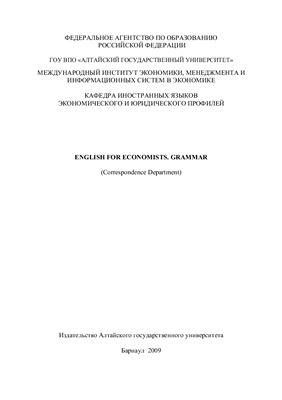 Злобина Н.А., Лопатина Т.Ю. English for Economists. Grammar