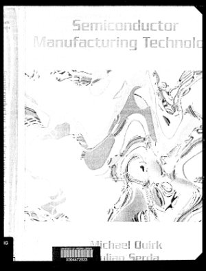Quirk M., Serda J. Semiconductor Manufacturing Technology