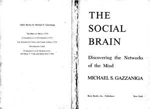 Gazzaniga M. The Social Brain