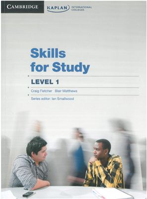 Fletcher C., Matthews B. Skills for Study Level 1