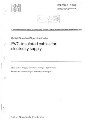 BS 6346: 1989 British Standard Specification for PVC-insulated cables for electricity supply