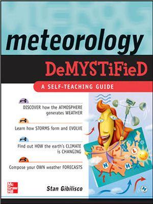 Gibilisco S. Meteorology Demystified
