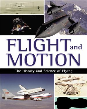 Anderson D., Graham I., Williams B. Flight and Motion: The History and Science of Flying