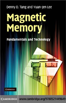 Tang D.D., Lee Y.-J. Magnetic Memory: Fundamentals and Technology