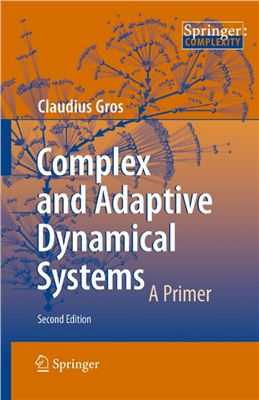 Gros C. Complex and Adaptive Dynamical Systems: A Primer