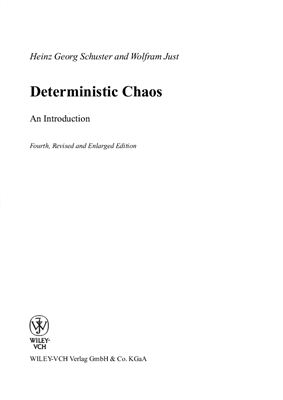 Schuster H.G., Just W. Deterministic Chaos: An Introduction