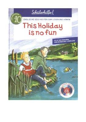 Klippel F., Preedy I., Wanders M. This Holiday is No Fun
