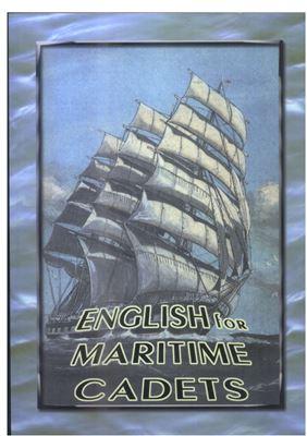 Ивасюк Н.А., Mopoxa Н.В., Цобенко О.В. Английский для морских кадетов (English for Maritime Cadets)