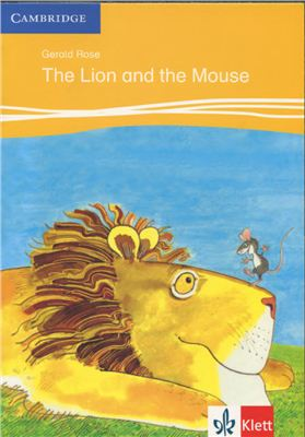 Rose Gerald. The Lion and the Mouse