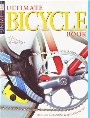 Ballantine R. Ultimate Bicycle Book