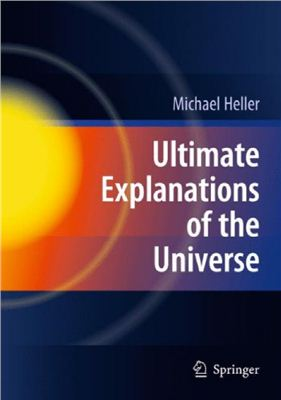Heller M. Ultimate Explanations of the Universe